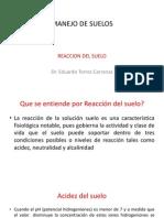 MANEJO de SUELOS Reaccion Del Suelo