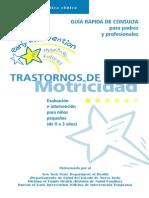 TRASTORNOS de LA Motricidad GUÍA RÁPIDA de CONSULTA Para Padres y Profesionales