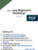 Go Lang Beginner's Workshop