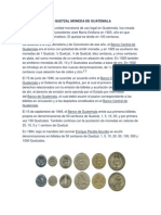 El Quetzal Moneda de Guatemala