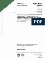 ABNT_NBR_15527__2007 - Água Da Chuva - Aproveitamento de Coberturas Em Áreas Urbanas
