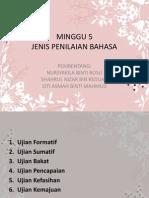 MINGGU 5- Jenis Penilaian Bahasa
