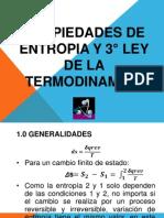 PROPIEDADES DE ENTROPIA Y 3° LEY DE