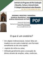 Oratórios populares domésticos sobre a ótica do desenho registro e da memória visual.