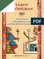 Tarot dióhéjban - Útmutató a Marseille-i és az Egyiptomi Tarot-hoz