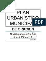modificación del Plan Municipal referente al sector S-6, Z-7, Z-9 y ZOP-5
