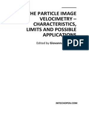 The Particle Image Velocimetry Characteristics Limits And