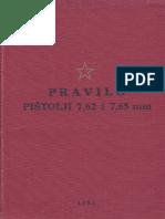 PRAVILO Pistolji 7,62 i 7,65 Mm