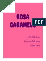 Cuento Rosa Caramelo