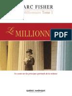 Le Millionnaire Instantané Tome 1