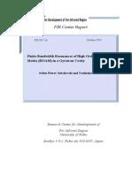 S.P. Sabchevski, T. Idehara, Finite-Bandwidth Resonances of High-Order Axial Modes (HOAM) in a Gyrotron Cavity, FIR UF Report 126 (Oct 2014)