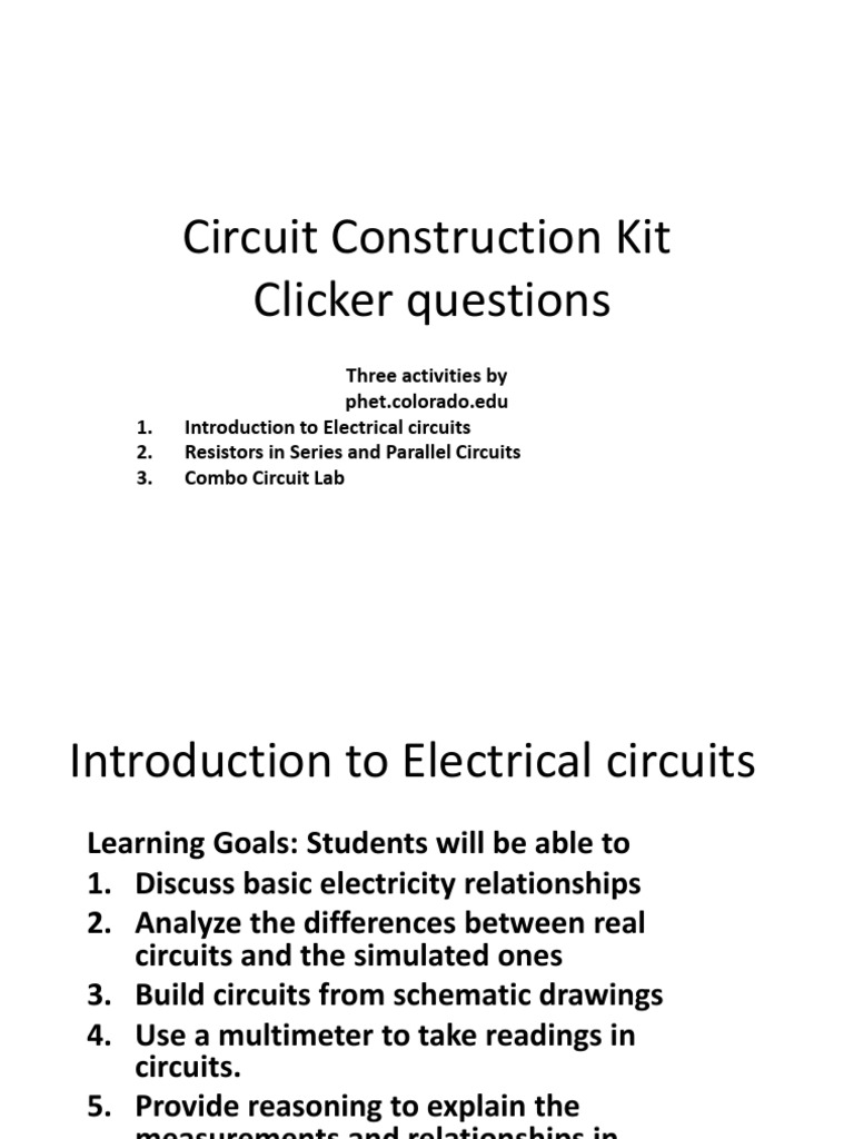 Cck Clicker Questions Electrical Network Series And Parallel Making A Circuit With Construction Kit Circuits