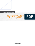 Wirecast 5 Example Setups