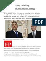 Hungary is Helping Putin Keep HisChokehold on Europe's Energy