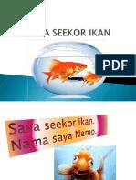 Saya Seekor Ikan
