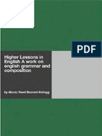 Higher Lessons in English.1406931454