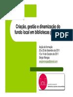 Criação, gestão e dinamização do fundo local em bibliotecas públicas