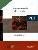 Henry, Michel - Fenomenologia de la vida.pdf