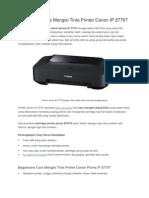 Bagaimana Cara Mengisi Tinta Printer Canon IP 2770