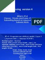 IP Addressing Version 4