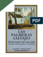 William Faulkner - Las palmeras salvajes.pdf