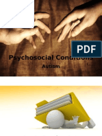 Psycho Social Conditions (Autism)