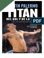 Martin Palermo -Titan Del Gol