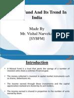 mutualfundindiantrendsinmutualfunds-130528082920-phpapp01