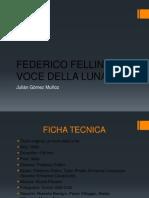 Federico Fellini La Voce Della Luna