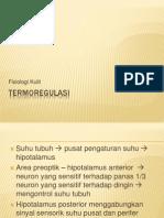 TERMOREGULASI Hipotalamus-efektor Kulit