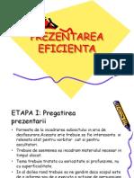 PREZENTAREA EFICIENTA
