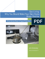 Why You Should Make Your Own Home Water Distiller