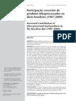 Participação Crescente de Produtos Ultraprocessados Na Dieta Brasileira (1987-2009)