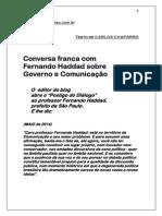Conversa Franca Com Fernando Haddad Sobre Governo e Comunicaçao20357