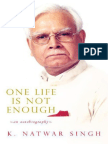 K. Natwar Singh_One Life is Not Enough