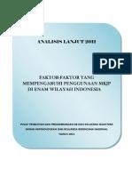 Faktor-faktor Yang Mempengaruhi Penggunaan Mkjp Di Enam Wilayah Indonesia