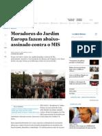 Moradores Do Jardim Europa Fazem Abaixo-Assinado Contra o MIS - São Paulo - Estadão