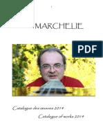 Erik Marchelie Catalogue Des Oeuvres 2014
