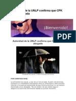 Autoridad de La UNLP Confirma Que CFK No Es Abogada
