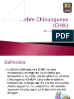 Fiebre Chikungunya (CHIK)