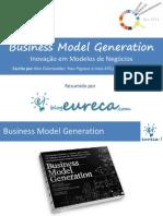 Resumoeureca Businessmodelgeneration Nov11 120830232405 Phpapp01