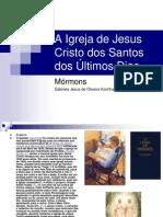 A Igreja de Jesus Cristo Dos Santos Dos