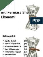 Inti Permasalahan Ekonomi.ppt