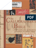 The Calligrapher's Bible 100 Complete Alphabets and How to Draw Them