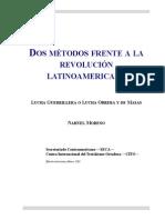 Dos Métodos Frente a La Revolución Latinoamericana