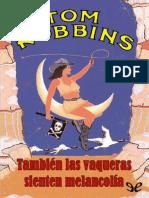 También Las Vaqueras Sienten Melancolía de Tom Robbins r1.0