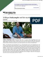 William Dalrymple's interviews where he calls Aurangzeb self aware, fascinating, monster of myths, shakespearean, generous, etc.