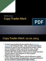 Copy Trader Alert October 01 2014