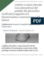 Effetto Di Solette a Cuneo Laterale in Pazienti Con Osteoartrosi Del Comparto Mediale Del Ginocchio