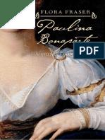 Paulina Bonaparte - A Princesa Do Prazer - Flora Fraser